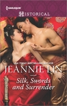 Silk, Swords and Surrender: The Touch of Moonlight\The Taming of Mei Lin\The Lady's Scandalous Night\An Illicit Temptation\Capturing the Silken Thief