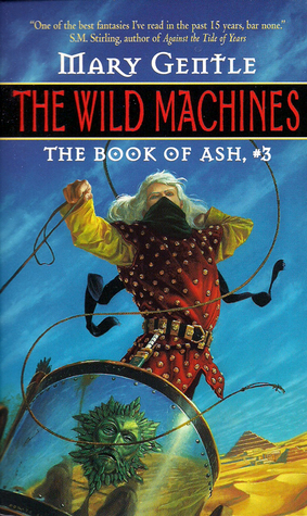 The Wild Machines by Mary Gentle
