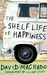 The Shelf Life of Happiness