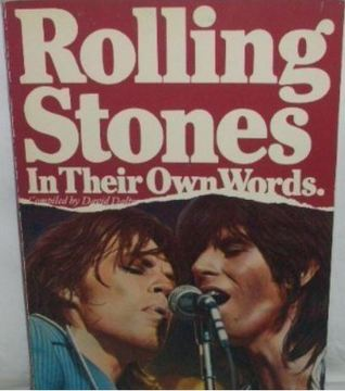Rolling Stones in Their Own Words