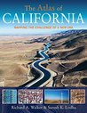 The Atlas of California: Mapping the Challenge of a New Era (Atlas Of... (University of California Press))