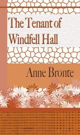 The Tenant of Windfell Hall
