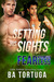 Setting His Sights (ARe Fearless #6)