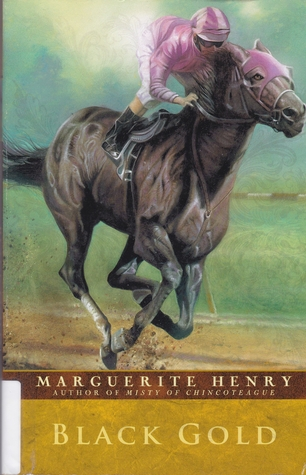 Black Gold by Marguerite Henry
