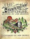 The Innovative Engine by Jim Gribble