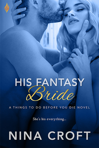 His Fantasy Bride (Things to Do Before You Die..., #3)