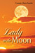 Lady in the Moon (Callie Lindstrom series #3)