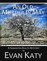 An Old Murder in May (Samantha Rialto Mysteries Book 5)