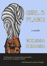 Girl & Flame: A Novella