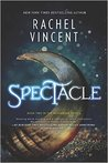 Spectacle (The Menagerie Series)