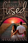 When Fully Fused (The Schasm Series Book 3)