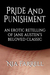 Pride and Punishment - An Erotic Retelling of Jane Austen's Beloved Classic