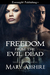 Freedom From the Evil Dead (Soul Catcher #5)