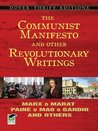The Communist Manifesto and Other Revolutionary Writings: Marx, Marat, Paine, Mao Tse-Tung, Gandhi, and Others