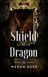 Shield of the Dragon (Dance with the Devil #6)