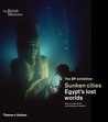 Sunken Cities: Egypt's Lost Worlds