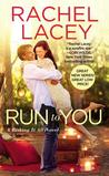 Run to You (Risking it All, #1)
