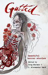 Gutted: Beautiful Horror Stories