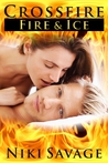 Crossfire: Fire and Ice (Crossfire, #2)