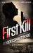 First Kill by Robert Swartwood