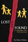 Lost and Found: An Autobiography About Discovering Family