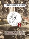 Zhuang Zi (Essential Chinese Wisdom)