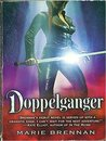 Doppelganger + Warrior and Witch (2 Novels)