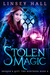 Stolen Magic (Dragon's Gift: The Huntress #3)