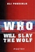 Who Will Slay the Wolf by Ali Podrimja