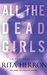 All the Dead Girls (Graveyard Falls, #3)
