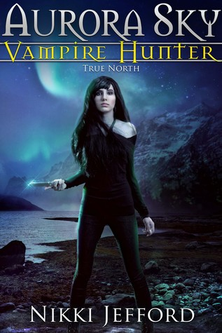 Vampire Hunter, #6) - Nikki Jefford