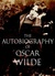 The Autobiography of Oscar Wilde