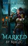 Marked by Magic (The Baine Chronicles #4)