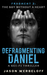 The Boy Without a Heart (The Defragmenting Daniel Trilogy #3)