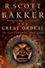 The Great Ordeal by R. Scott Bakker