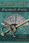 Crown Duel by Sherwood Smith