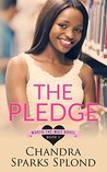 The Pledge (Worth the Wait Book 1)