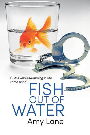 Fish out of water by amy lane reviews discussion for A fish out of water book