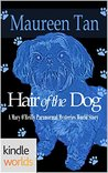 Mary O'Reilly Paranormal Mysteries: Hair of the Dog (Kindle Worlds Novella) (The Miss Zoey Princess Suspense Series Book 1)