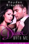 Dance With Me (The Everetts of Tyler #1)