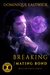 Breaking the Mating Bond (Wiccan Haus, #17)