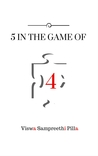 5 IN THE GAME OF 4