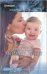 Doctor, Mommy...Wife?