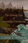 The Strange Tale of Samantha Ravenwood