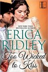 Too Wicked To Kiss (Scoundrels & Secrets, #1)