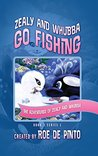 Zealy and Whubba Go Fishing by Roe DePinto