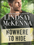 Nowhere to Hide by Lindsay McKenna