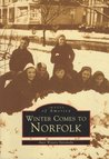 Winter Comes To Norfolk (Images of America: Virginia)