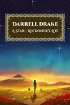 A Star-Reckoner's Lot by Darrell Drake