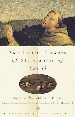 The Little Flowers of St. Francis of Assisi by Francis of Assisi